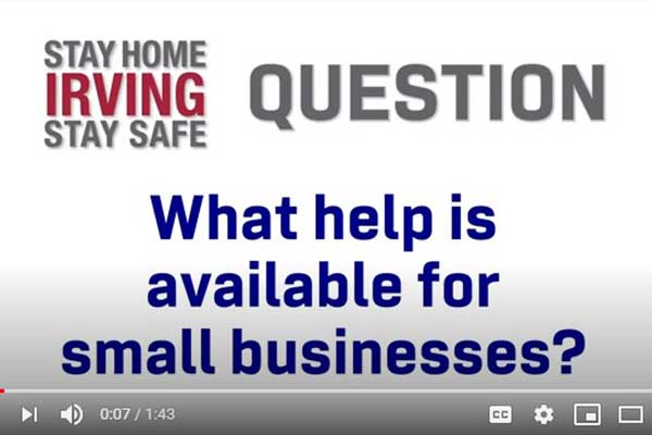 Mayor's Message: What help is available to small businesses? #StaySafeIrving