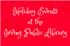 Holiday Events at IPL