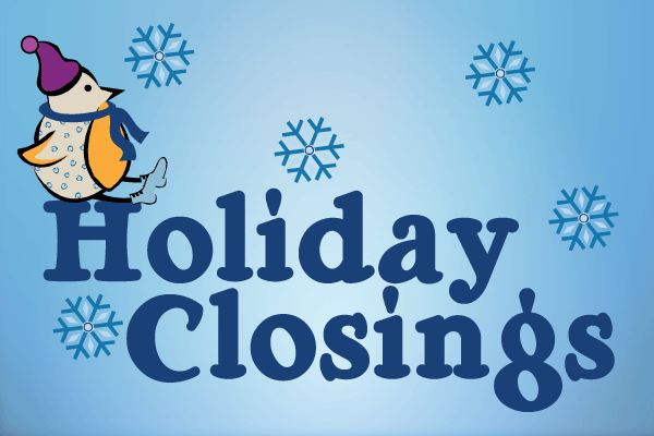 Image result for holiday closings